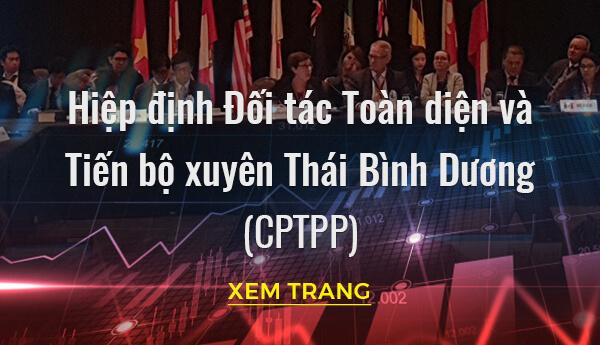 Hiệp định Đối tác Toàn diện và Tiến bộ Xuyên Thái Bình Dương (CPTPP)